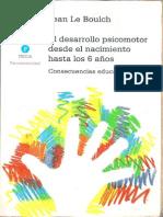 El Desarrollo Psicomotor Desde El Nacimiento Hasta Los 6 de Edad - Jean Le Boulch