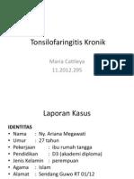 Tonsilofaringitis Kronik