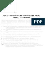 SAP & SAP Bolt on Tax Solutions Like Vertex , Taxware, Sabrix etc.