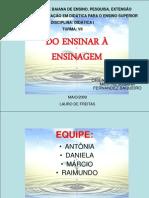 SLIDE DO ENSINAR A ENSINAGEM.ppt