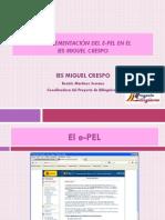 La Implementación Del E-PEL en El IES Miguel Crespo