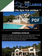 Pourquoi Villa Ligne Loue Pratique