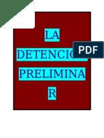 La Detencion Preliminar