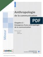 23939130 Anthropologie de La Communication Communication Ch 2 Emergence d Une Anthropologie de La Communication