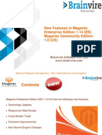 New Features in Magento Enterprise Edition 1.14 (EE) Magento Community Edition 1.9 (CE)