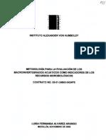 Metodologia Para Evaluacion de Los Macroinvertbrados Acuaticos Como Indicadores de Los Recursos