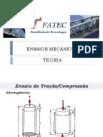 Ensaios Mecânicos - Tração e Compressão