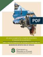 Ações e Projetos Prioritários 2008-2010 -RMF