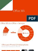 Apresentação - Microsoft Office 365