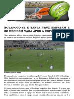 Botafogo-pb e Santa Cruz Empatam e Só Decidem Vaga Após a Copa