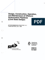 API Rp 1111 Design, Construction, Operation, _ Maintenance of Offs. Hydrocarbon Pipelines (LSD)