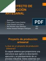 El Proyecto de Producción Artesanal (2)
