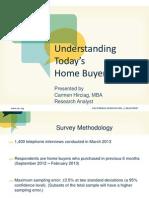 2013 Understanding Today's Home Buyer Webinar