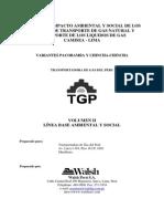 Estudio Impacto Ambiental y Social de Los Sistemas de Transporte de Gas Natural Transporte de Los Liquidos de Gas CAMISEA-LIMA -VOL II