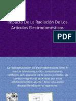 Impacto de La Radiación de Los Artículos Electrodomésticos
