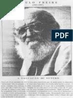 Paulo Freire - Educação Do Futuro