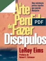LeRoy Eims a Arte Perdida de Fazer Discipulos