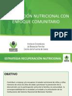 2. Recuperacion Nutricional Con Enfoque Comunitario Ajustada 23abr13