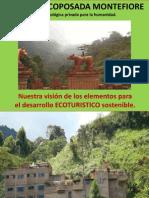 MONTEFIORE, (3) El Desarrollo Ecoturístico Paso a Paso.