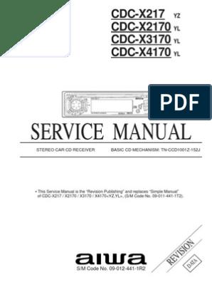 Aiwa Cdc x217 Cdc x2170 Cdc x3170 Cdc x4170 | Electrical ... Aiwa Cdc Wiring Diagram on
