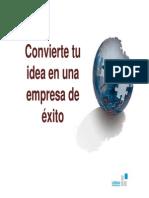 Convierte Tu Idea en Una Empresa de Exito Dia 1