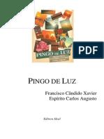 Pingo de Luz (psicografia Chico Xavier - espírito Carlos Augusto).pdf
