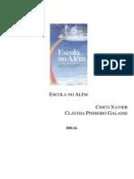 Escola no Além (psicografia Chico Xavier - espírito Cláudia Pinheiro Galasse).pdf