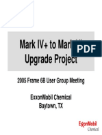 MarkIV to MarkVI UpgradeProject Jeff Gillis ExxonMobilChemical Frm6UG05