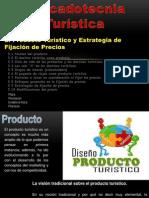 unidad 3.- PRODUCTO TURISTICO Y FIJACIÒN DE PRECIOS.pptx
