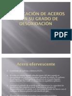 61490903 Clasificacion de Aceros Segun Su Grado de Desoxidacion