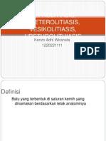 Nefrolitiasis, Ureterolitiasis, Vesikolitiasis, Urethrolithiasis