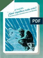 Thomas Nagel, Qué Significa Todo Esto. Una Brevísima Introducción a La Filosofía, Fondo de Cultura Económica, Distrito Federal, 1995.