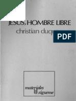 Christian Duquoc - Jesus Hombre Libre