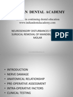 Neurosensory Disturvances Following Surgucal Removal of Mandibular Third Molar / orthodontic courses by Indian dental academy