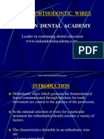 Newer Wires / orthodontic courses by Indian dental academy