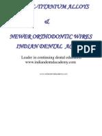 Nickel Titanium Alloys / orthodontic courses by Indian dental academy