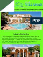 Villas Sont Très Populaires Dans La Région de La Costa Brava en Espagne