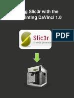 Using Slic3r With the XYZprinting DaVinci 1.0
