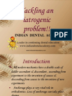 Tackling Aniatrogenic Problem / orthodontic courses by Indian dental academy