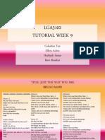 Lga3102 Tutorial Week 9