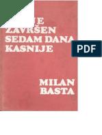 Milan Basta - Rat Je Završen 7 Dana Kasnije