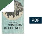 Dušan Uzelac - Grmečke Bijele Noći