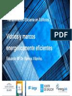 Congreso Rehabilitacion Eficiente en Edificios Vidrios y Marcos Energeticamente Eficientes