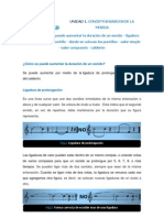 UNIDAD 1.Tema 13. Como Se Puede Aumentar La Duración de Un Sonido - Ligadura de Prolongación - Puntillo- Valor Simple - Valor Compuesto- Donde Se Colocan Los Puntillos - Calderón