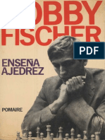 Bobby Fischer - Bobby Fischer Ensena Ajedrez (Spanish)