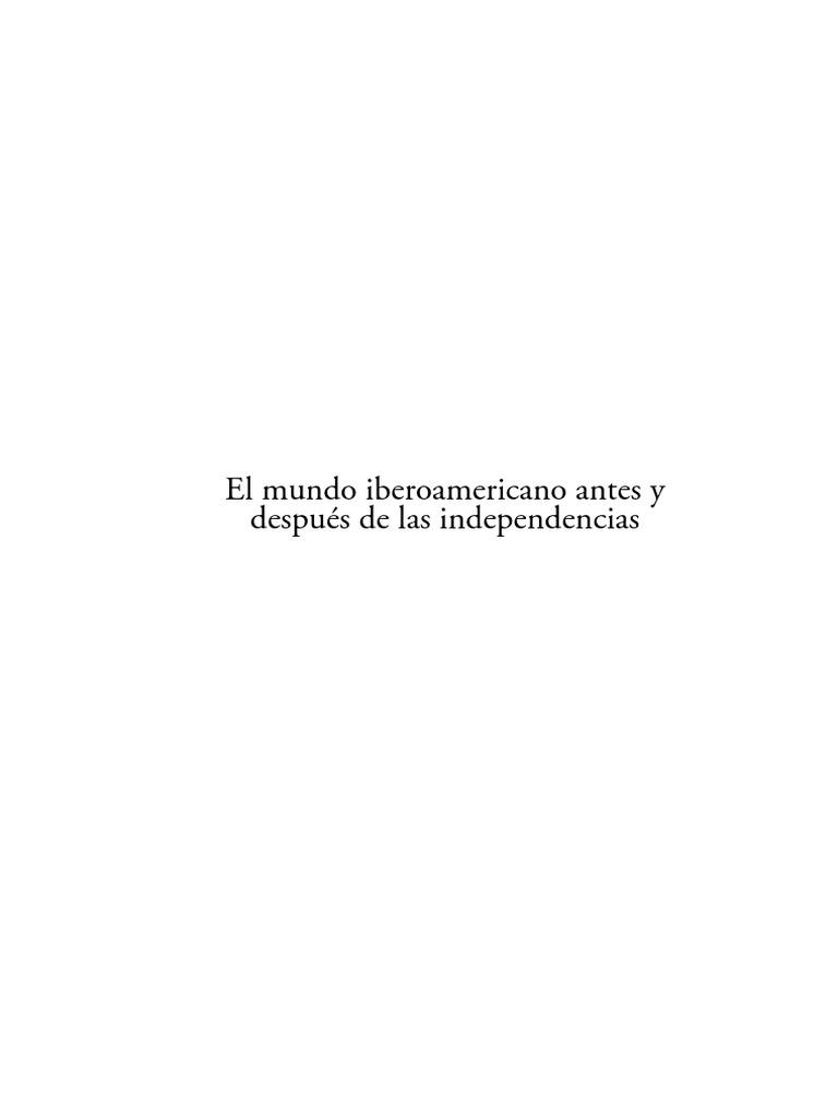 066716b95 El Mundo Iberoamericano Antes y Despues de Las Independencias