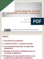 Productos Escritos de Tipo Académico de nivel Posgrado