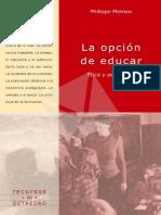 La Opcion de Educar P. Meirieu
