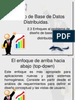 2.3 Enfoques Al Problema de Diseño de Bases de Datos Distribuidas