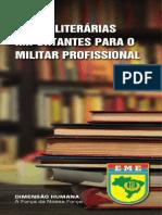 Obras Literárias Importantes Para o Militar Profissional